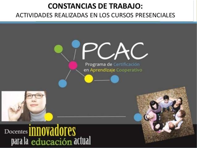 CONSTANCIAS DE TRABAJO: ACTIVIDADES REALIZADAS EN LOS CURSOS PRESENCIALES