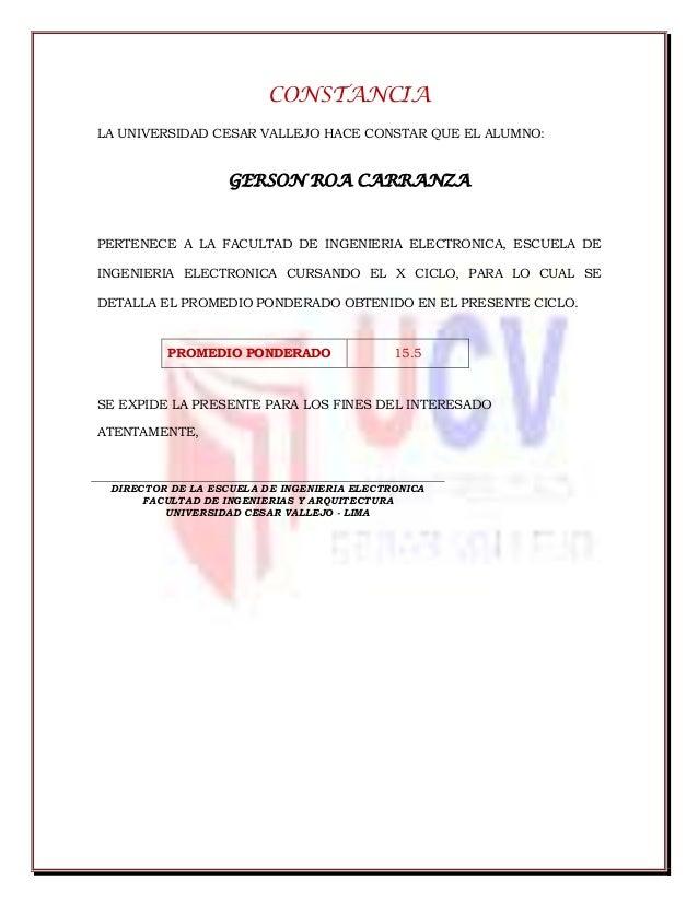 CONSTANCIA LA UNIVERSIDAD CESAR VALLEJO HACE CONSTAR QUE EL ALUMNO: GERSON ROA CARRANZA PERTENECE A LA FACULTAD DE INGENIE...