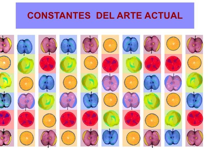 CONSTANTES  DEL ARTE ACTUAL