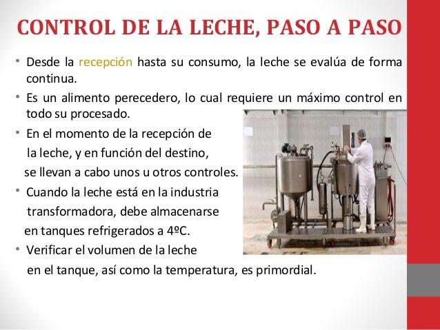 Control de calidad de la  leche • Cuando estos requisitos sean aptos, se manda una muestra al laboratorio, donde se realiz...