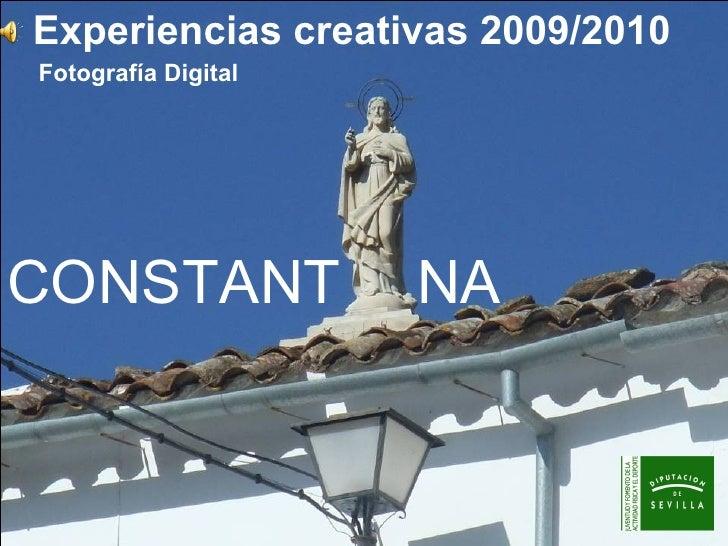 Experiencias creativas 2009/2010 Fotografía Digital CONSTANT NA