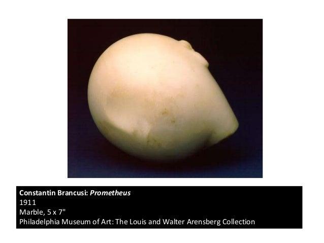 Brancusi Prometheus