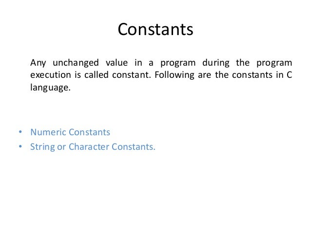Constants And Variables In C Programming