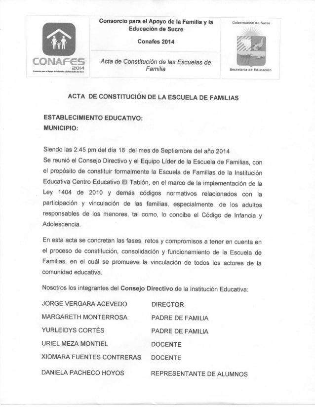 Consorcio para el Apoyo de la Familia y ia  Educación de Sucre  Conafes 2014  Acta de Constitución de las Escuelas de  Fam...