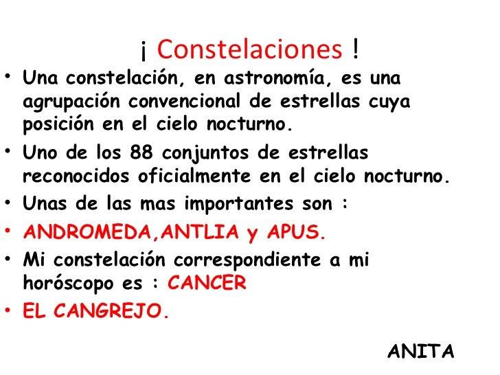 ¡ Constelaciones !• Una constelación, en astronomía, es una  agrupación convencional de estrellas cuya  posición en el cie...