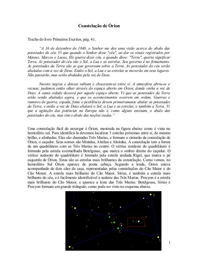 """Constelação de Órion Trecho do livro Primeiros Escritos, pág. 41. """"A 16 de dezembro de 1848, o Senhor me deu uma visão ace..."""