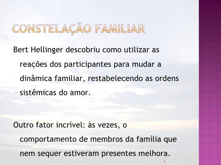 Constelação Familiar - Rodrigo da Costa Rocha - 05/2012 Slide 3