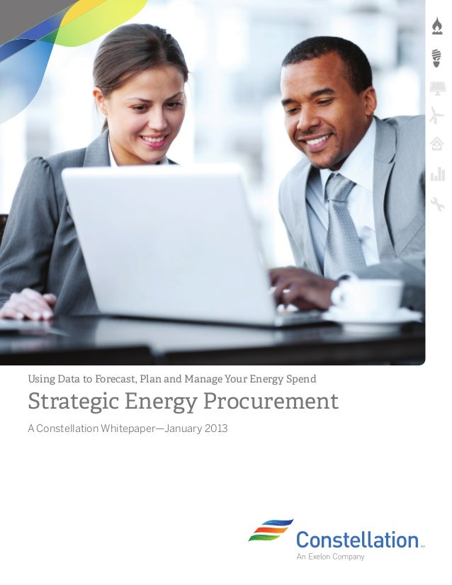 Using Data to Forecast, Plan and Manage Your Energy SpendStrategic Energy ProcurementA Constellation Whitepaper—January 2013