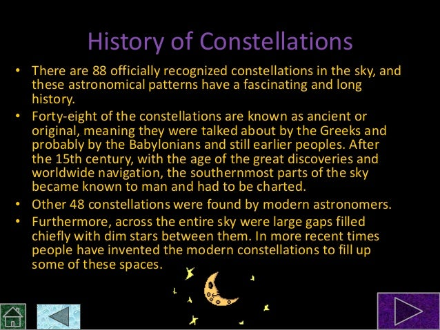 the origin of constellations Who invented the constellations the constellations that we use to group stars  into visually associated groups have ancient origins and have.