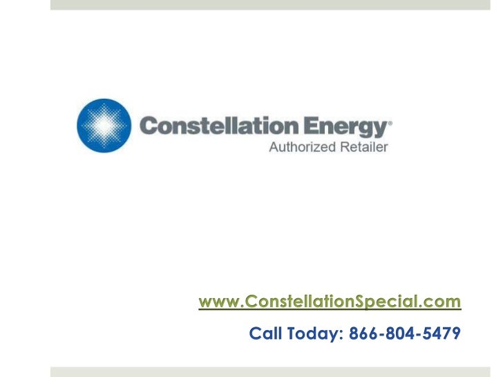 www.ConstellationSpecial.com<br />Call Today: 866-804-5479<br />