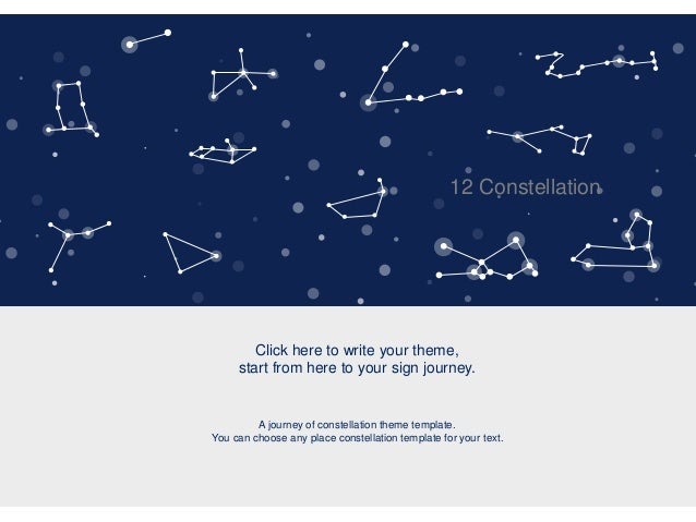 Constellation ppt template constellation ppt template 12 constellation click here to write your theme start from here to your sign journey toneelgroepblik Images
