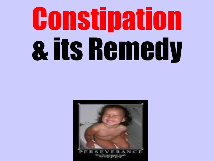 & its Remedy Constipation