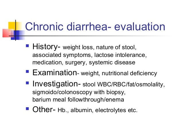 chronic diarrhea and no weight loss