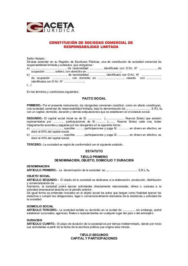 CONSTITUCIÓN DE SOCIEDAD COMERCIAL DE RESPONSABILIDAD LIMITADA Señor Notario: Sírvase extender en su Registro de Escritura...