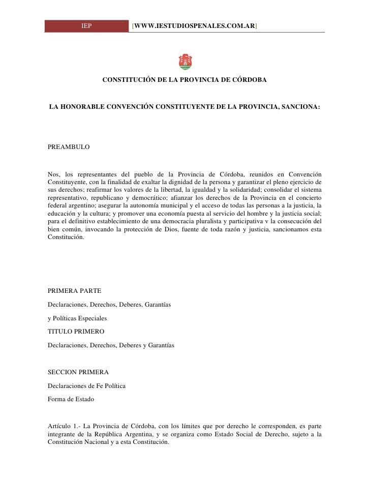 IEP                [WWW.IESTUDIOSPENALES.COM.AR]                         CONSTITUCIÓN DE LA PROVINCIA DE CÓRDOBA   LA HONO...