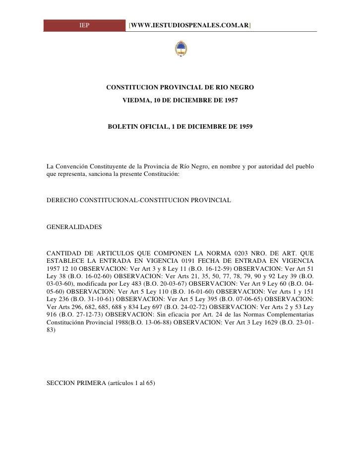 IEP              [WWW.IESTUDIOSPENALES.COM.AR]                         CONSTITUCION PROVINCIAL DE RIO NEGRO               ...