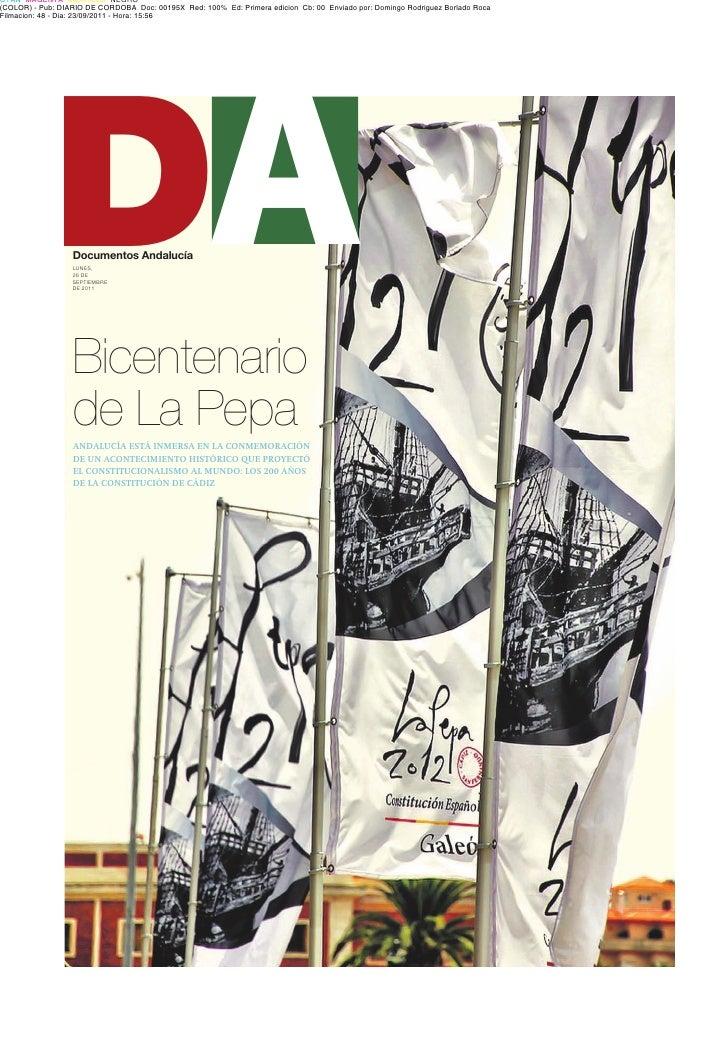 DADocumentos AndalucíaLUNES,26 DESEPTIEMBREDE 2011Bicentenariode La PepaANDALUCÍA ESTÁ INMERSA EN LA CONMEMORACIÓNDE UN AC...