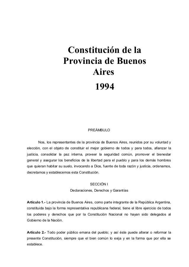 Constitución de la Provincia de Buenos Aires 1994  PREÁMBULO Nos, los representantes de la provincia de Buenos Aires, reun...