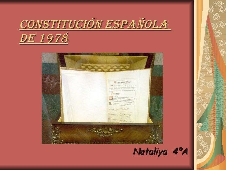 Constitución española  de 1978   Nataliya  4ºA