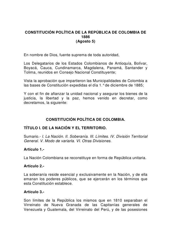 CONSTITUCIÓN POLÍTICA DE LA REPÚBLICA DE COLOMBIA DE                         1886                      (Agosto 5)En nombre...