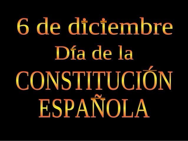 Qué es una Constitución Cómo fueron las Constituciones españolas en la Historia Cómo es nuestra Constitución, la de 1978