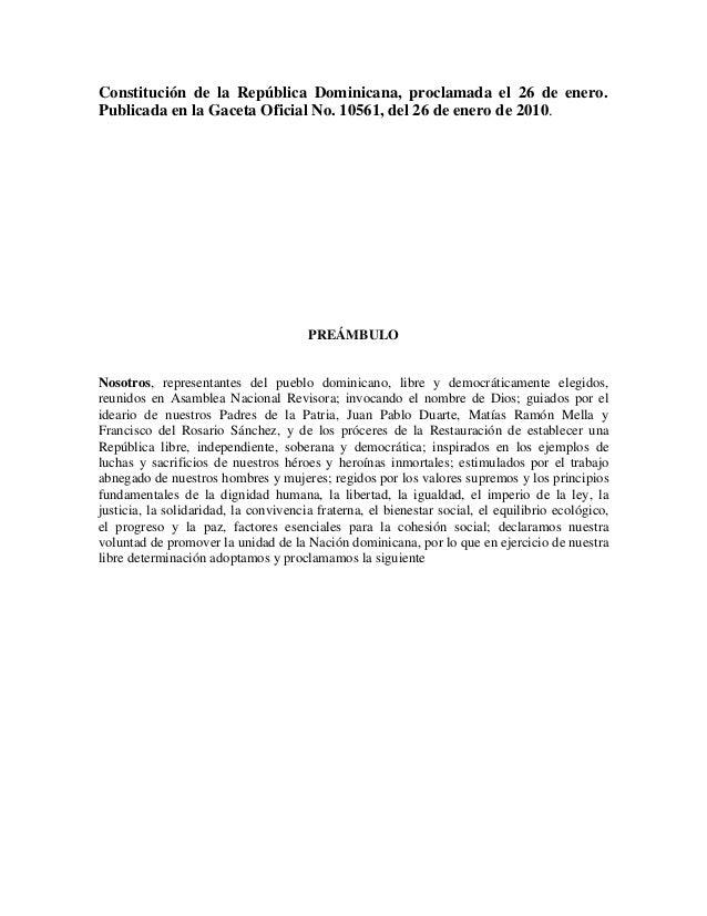 Constitución de la República Dominicana, proclamada el 26 de enero. Publicada en la Gaceta Oficial No. 10561, del 26 de en...