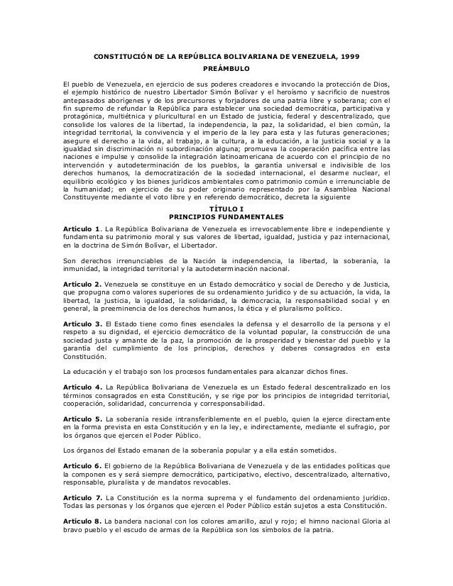 CONSTITUCIÓN DE LA REPÚBLICA BOLIVARIANA DE VENEZUELA, 1999 PREÁMBULO El pueblo de Venezuela, en ejercicio de sus poderes ...