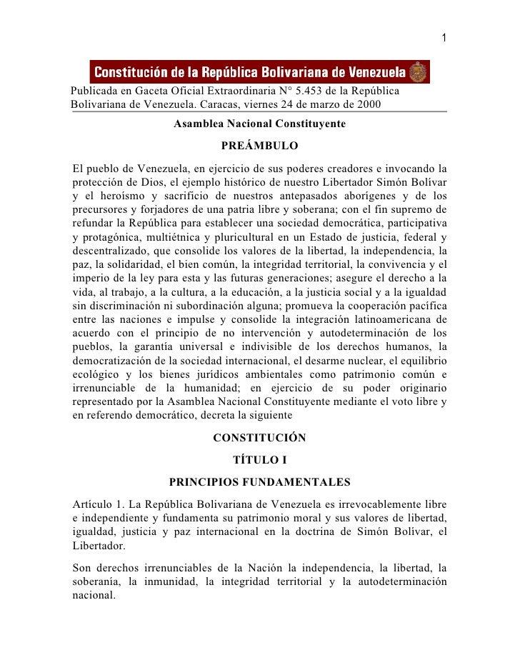 1Publicada en Gaceta Oficial Extraordinaria N° 5.453 de la RepúblicaBolivariana de Venezuela. Caracas, viernes 24 de marzo...