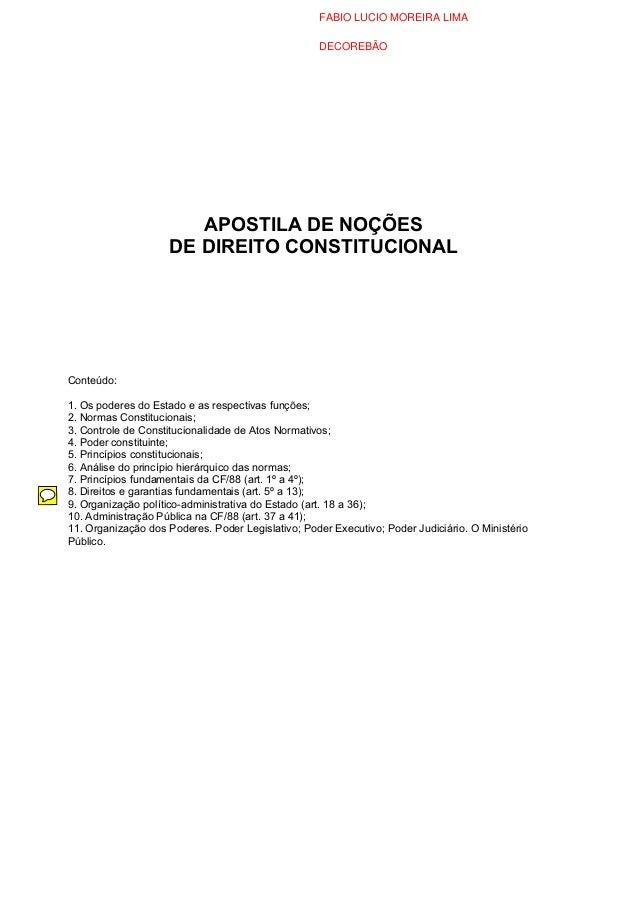APOSTILA DE NOÇÕESDE DIREITO CONSTITUCIONALConteúdo:1. Os poderes do Estado e as respectivas funções;2. Normas Constitucio...
