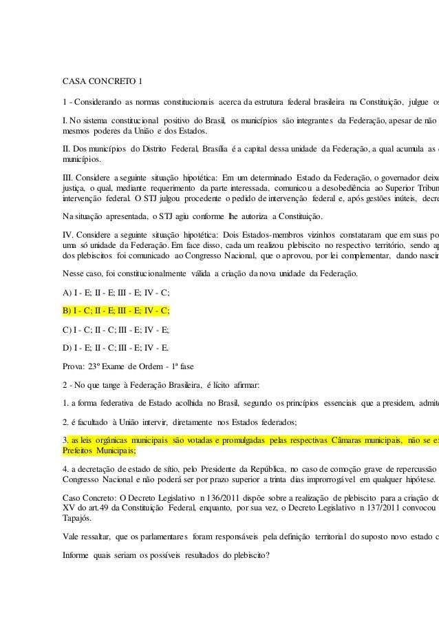 CASA CONCRETO 1 1 - Considerando as normas constitucionais acerca da estrutura federal brasileira na Constituição, julgue ...