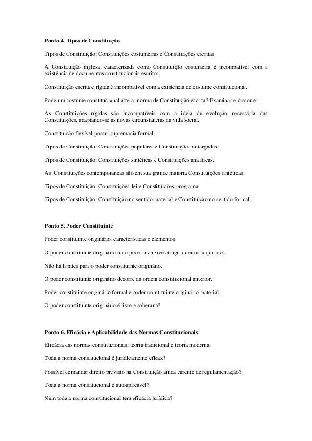 Ponto 4. Tipos de Constituição  Tipos de Constituição: Constituições costumeiras e Constituições escritas.  A Constituição...