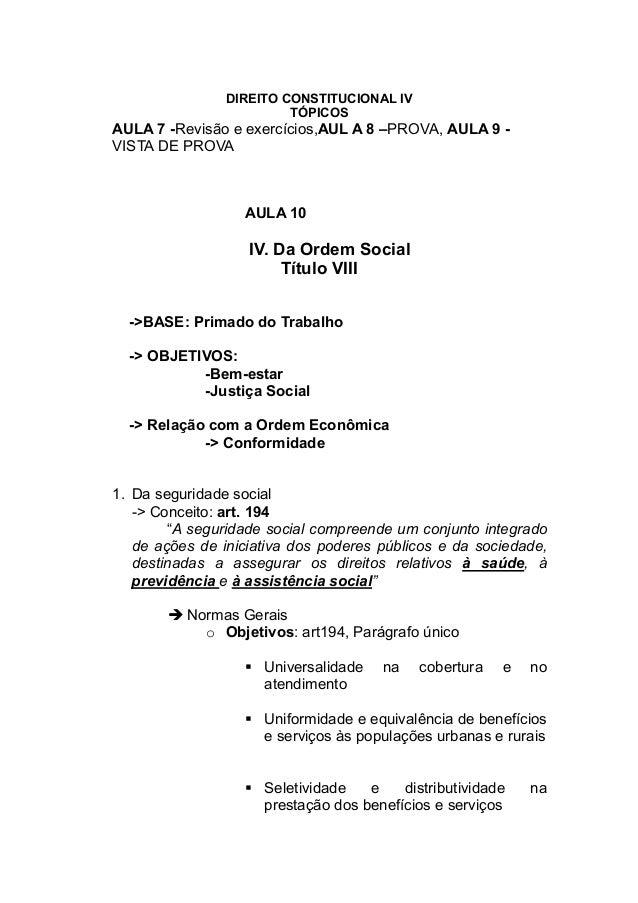 DIREITO CONSTITUCIONAL IV                         TÓPICOSAULA 7 -Revisão e exercícios,AUL A 8 –PROVA, AULA 9 -VISTA DE PRO...