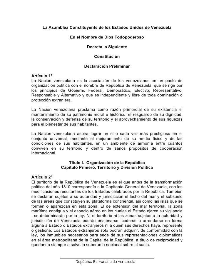 La Asamblea Constituyente de los Estados Unidos de Venezuela                       En el Nombre de Dios Todopoderoso      ...