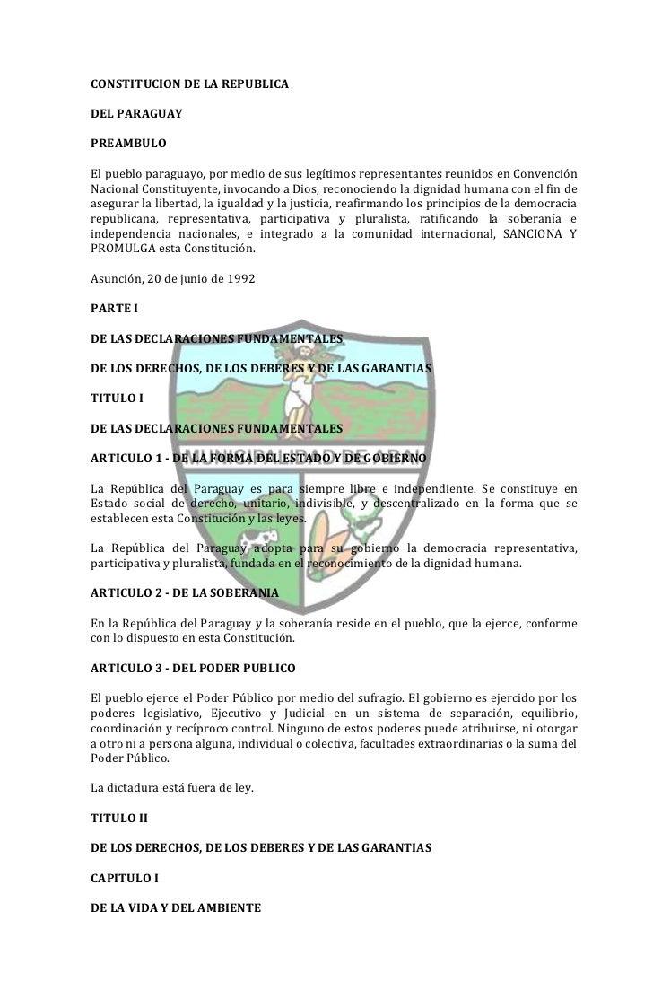 CONSTITUCION DE LA REPUBLICADEL PARAGUAYPREAMBULOEl pueblo paraguayo, por medio de sus legítimos representantes reunidos e...