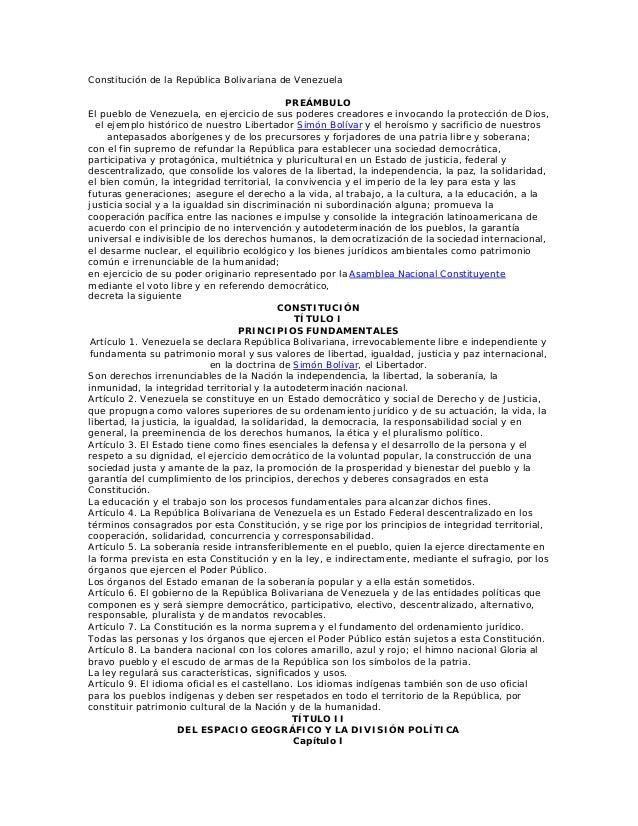 Constitución de la República Bolivariana de Venezuela PREÁMBULO El pueblo de Venezuela, en ejercicio de sus poderes creado...