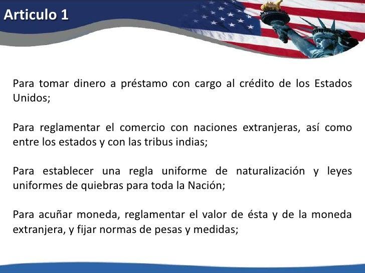 Articulo 1<br />Para tomar dinero a préstamo con cargo al crédito de los Estados Unidos; <br />Para reglamentar el comerci...