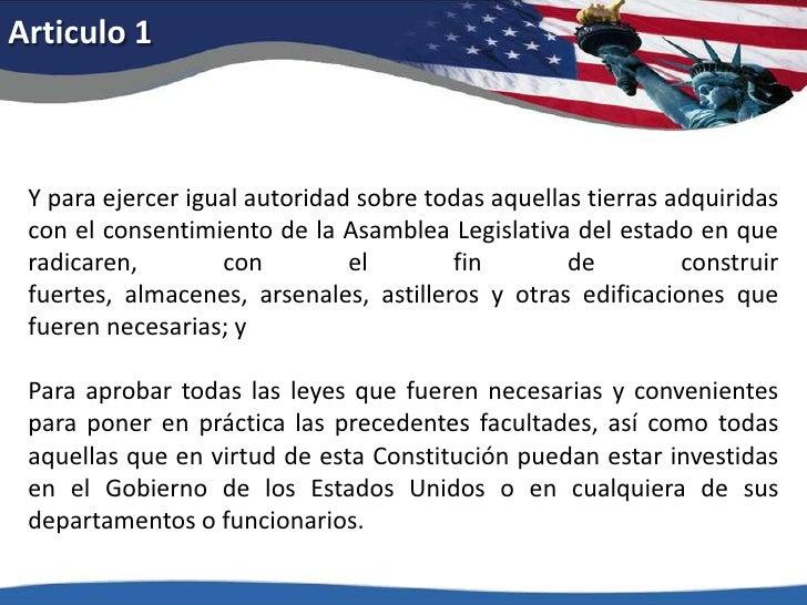 Articulo 1<br />Y para ejercer igual autoridad sobre todas aquellas tierras adquiridas con el consentimiento de la Asamble...