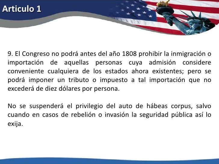 Articulo 1<br />9. El Congreso no podrá antes del año 1808 prohibir la inmigración o importación de aquellas personas cuya...