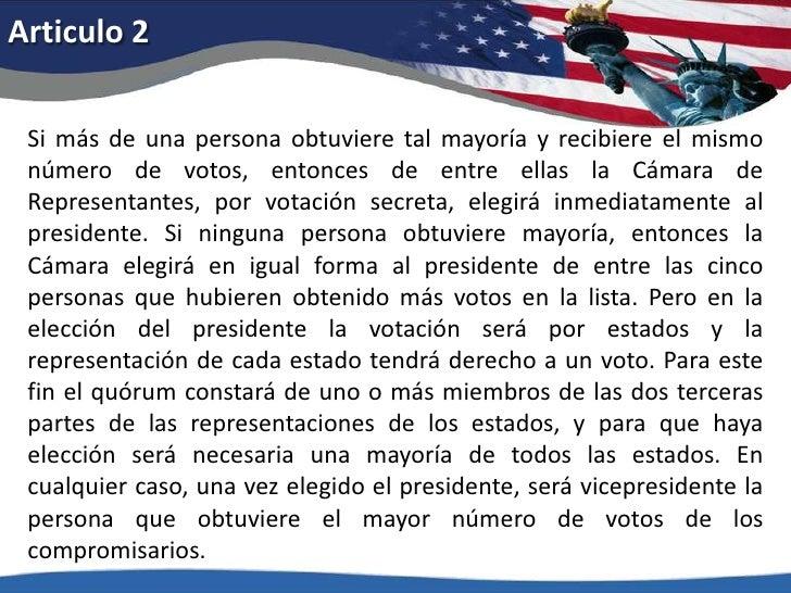 Articulo 2<br />Si más de una persona obtuviere tal mayoría y recibiere el mismo número de votos, entonces de entre ellas ...
