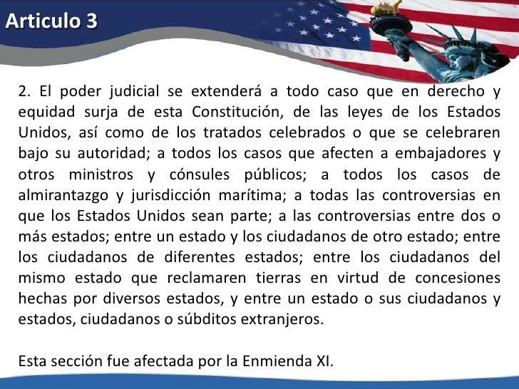 Articulo 3<br />2. El poder judicial se extenderá a todo caso que en derecho y equidad surja de esta Constitución, de las ...