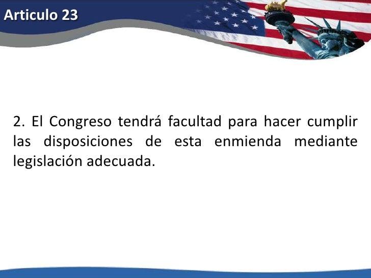 Articulo 18<br />2. El Congreso y los diversos estados tendrán facultad concurrente para hacer cumplir las disposiciones d...