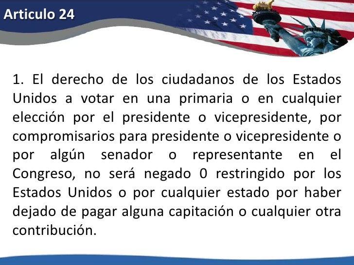 Articulo 19<br />El derecho de sufragio de los ciudadanos de los Estados Unidos no será negado o coartado por los Estados ...