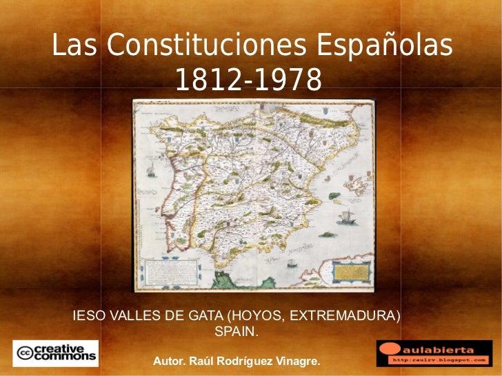 Las Constituciones Españolas        1812-1978 IESO VALLES DE GATA (HOYOS, EXTREMADURA)                   SPAIN.          A...