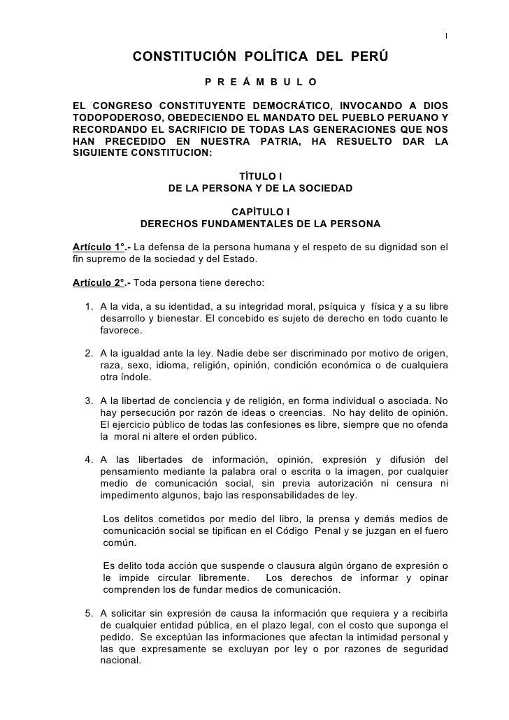 1              CONSTITUCIÓN POLÍTICA DEL PERÚ                              P R E Á M B U L O  EL CONGRESO CONSTITUYENTE DE...