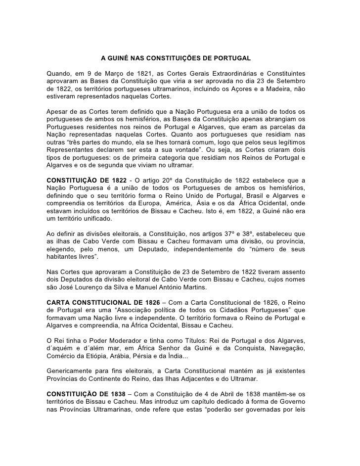 A GUINÉ NAS CONSTITUIÇÕES DE PORTUGALQuando, em 9 de Março de 1821, as Cortes Gerais Extraordinárias e Constituintesaprova...