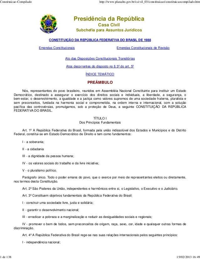 Constituicao-Compilado                                                       http://www.planalto.gov.br/ccivil_03/constitu...