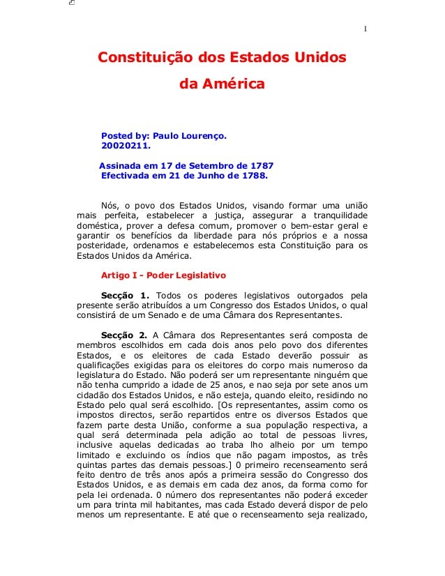1 Constituição dos Estados Unidos da América Posted by: Paulo Lourenço. 20020211. Assinada em 17 de Setembro de 1787 Efect...