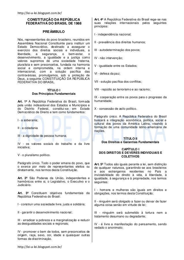 http://lei-a-lei.blogspot.com.br/ http://lei-a-lei.blogspot.com.br/ CONSTITUIÇÃO DA REPÚBLICA FEDERATIVA DO BRASIL DE 1988...