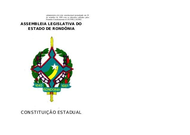 administrativa do texto constitucional promulgado em 28 de setembro de 1989 com as alterações adotadas pelas Emendas Const...