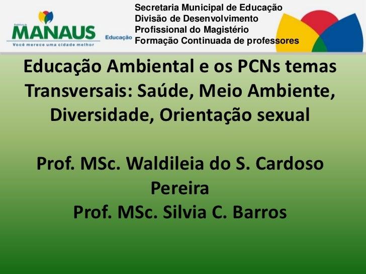 Secretaria Municipal de Educação            Divisão de Desenvolvimento            Profissional do Magistério            Fo...